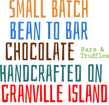 Small batch bean to bar (bean to truffle) chocolate hand crafted in East Van